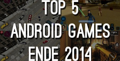 top-5-android-games-ende-2014