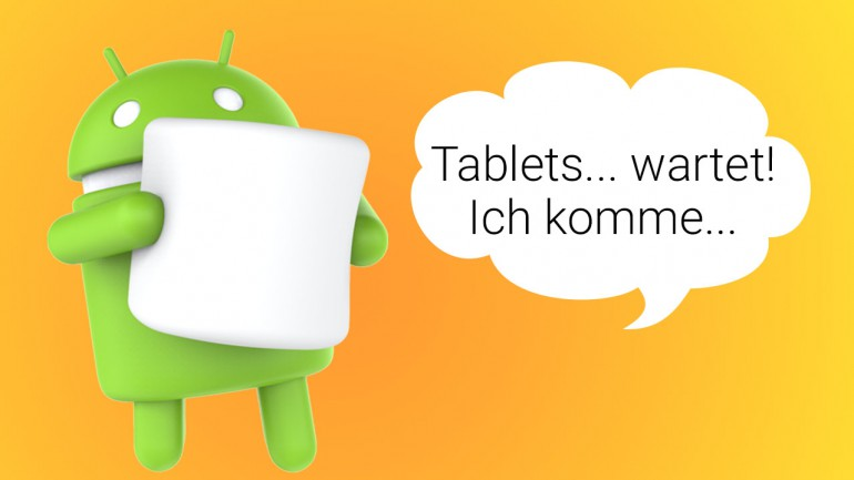 Tablets mit Android 6.0 Marshmallow