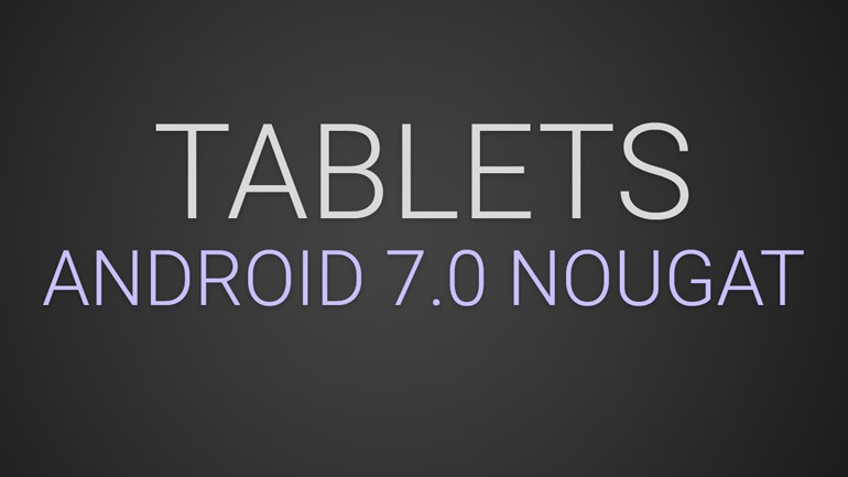 Tablets mit Android 7.0 Nougat